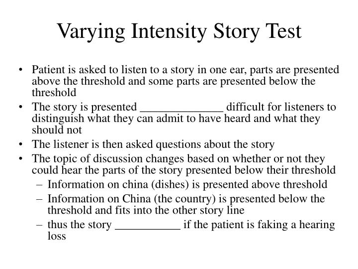Varying Intensity Story Test