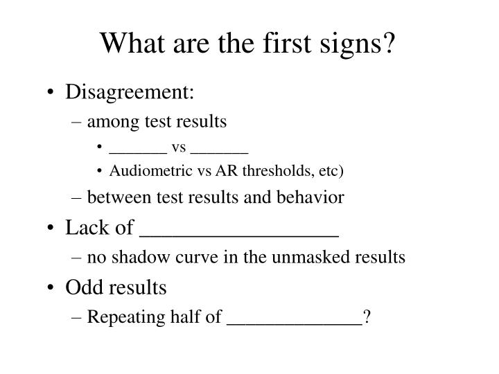 What are the first signs?