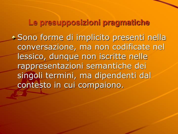 Le presupposizioni pragmatiche