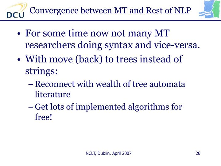 Convergence between MT and Rest of NLP