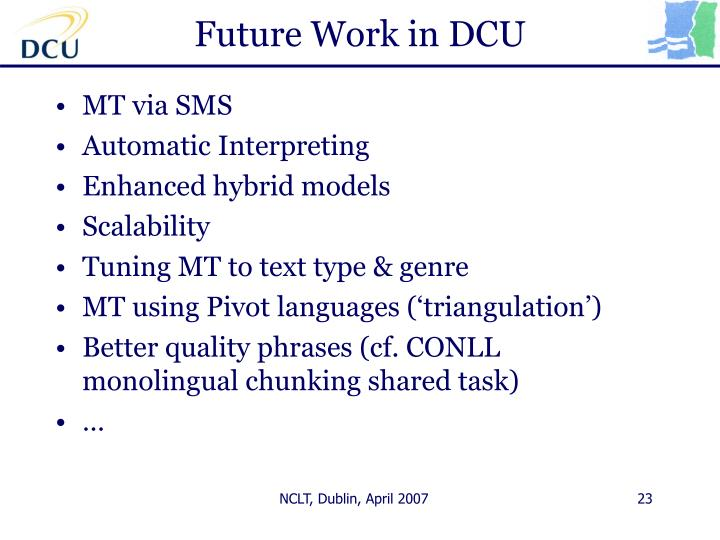 Future Work in DCU