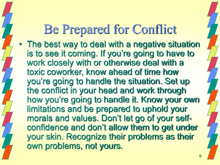 Be Prepared for Conflict