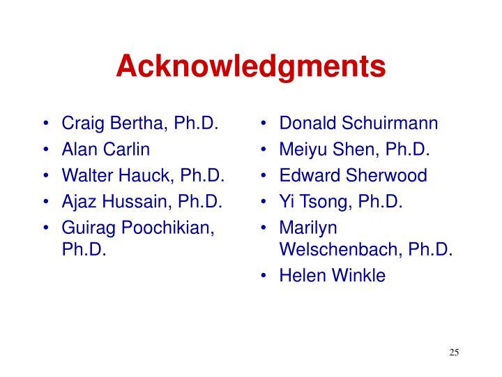 Craig Bertha, Ph.D.