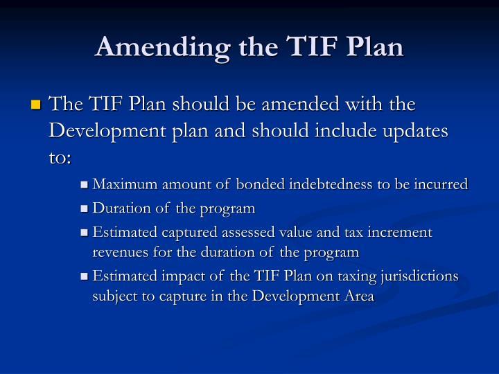 Amending the TIF Plan