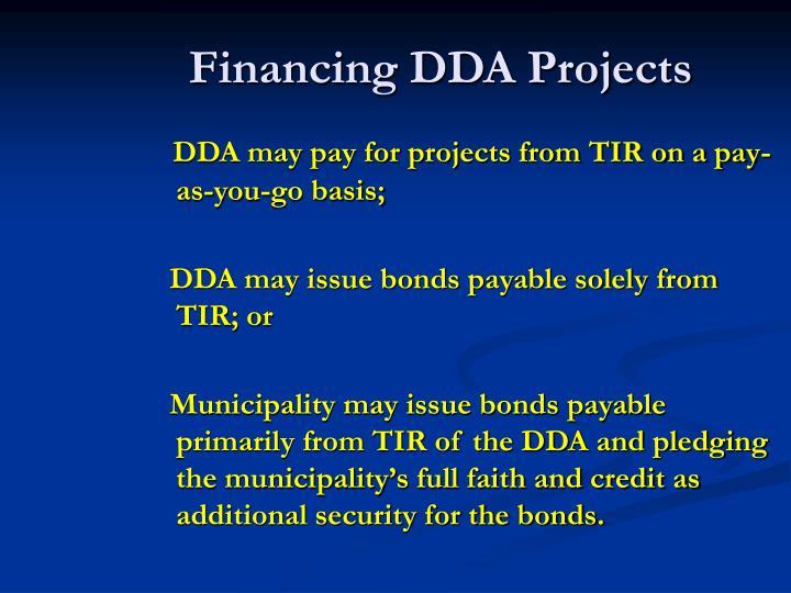 Financing DDA Projects