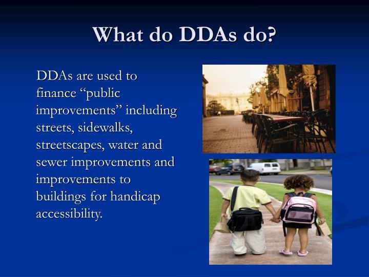 What do DDAs do?