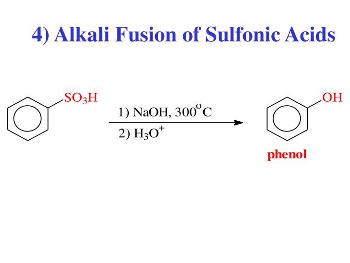 4) Alkali Fusion of Sulfonic Acids