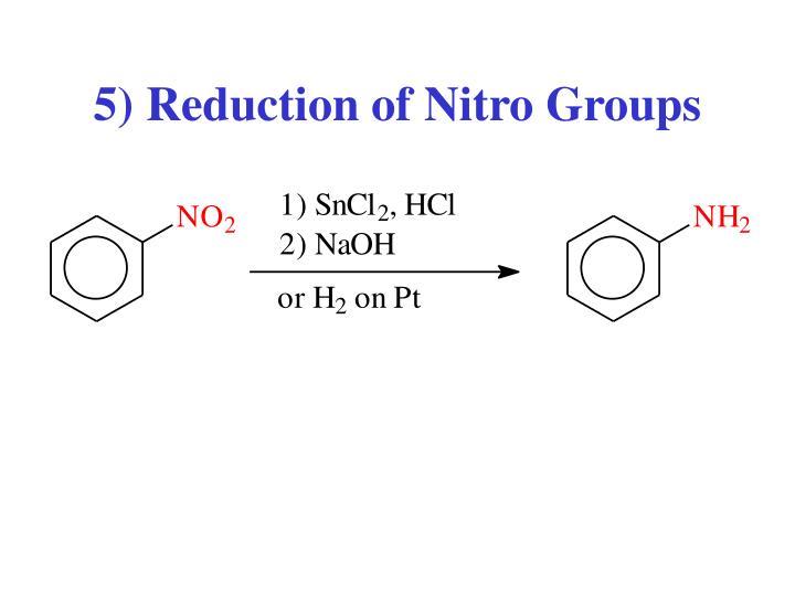 5) Reduction of Nitro Groups
