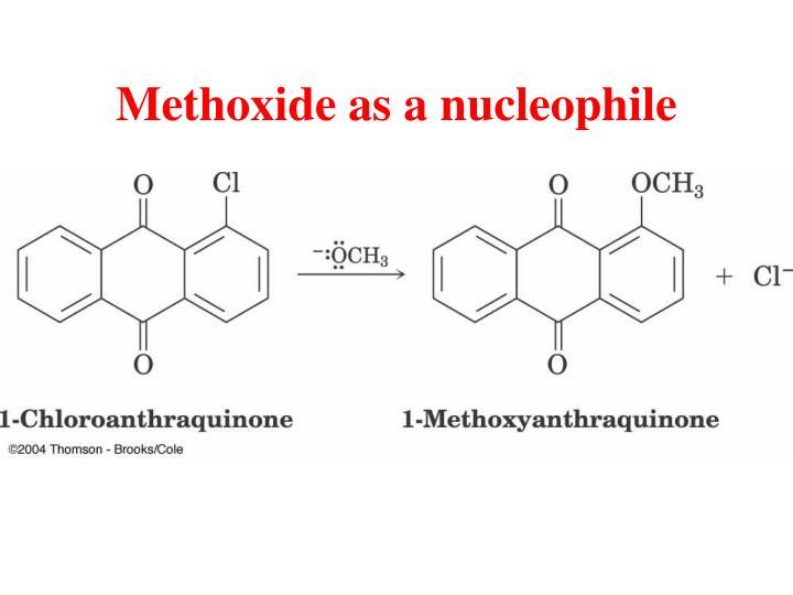 Methoxide as a nucleophile