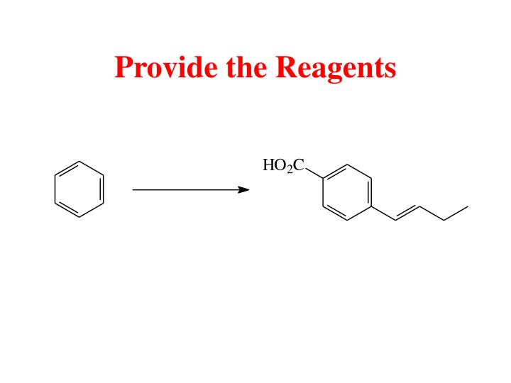 Provide the Reagents