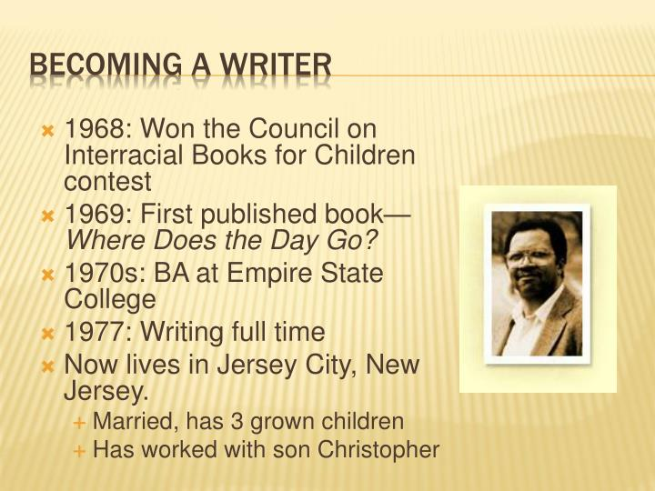 1968: Won the Council on Interracial Books for Children contest