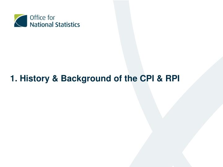 1 history background of the cpi rpi
