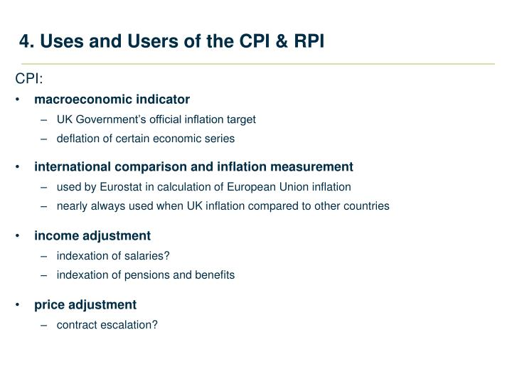 4. Uses and Users of the CPI & RPI
