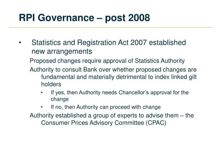 RPI Governance – post 2008