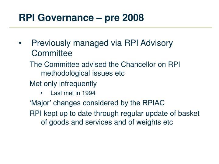 RPI Governance – pre 2008