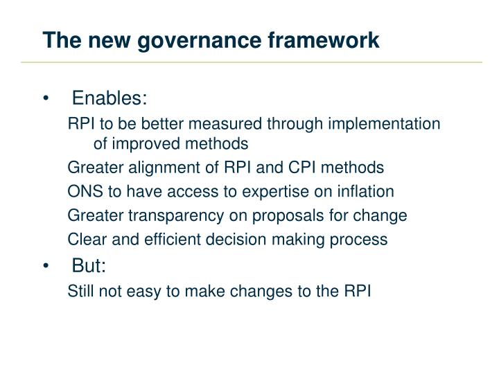 The new governance framework