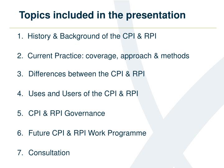 Topics included in the presentation