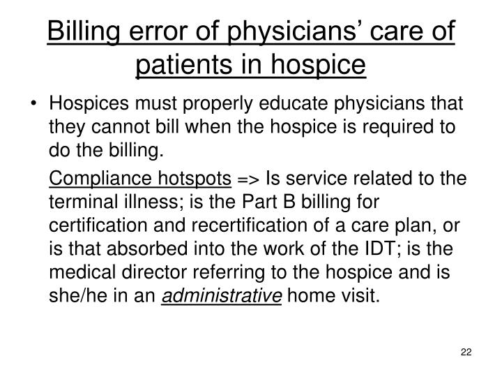 Billing error of physicians' care of patients in hospice