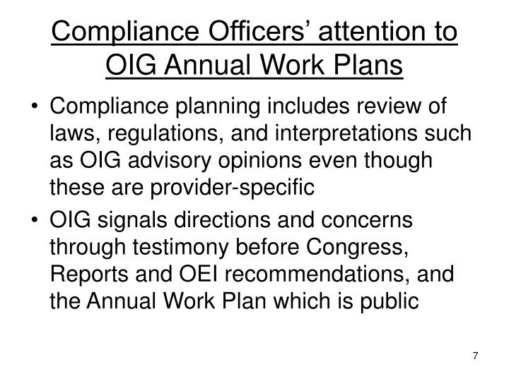 Compliance Officers' attention to OIG Annual Work Plans