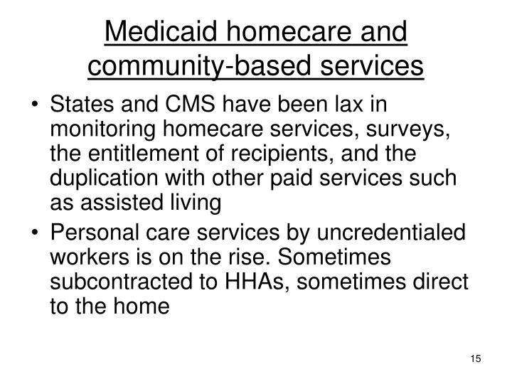 Medicaid homecare and community-based services