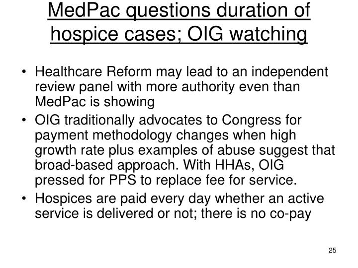 MedPac questions duration of hospice cases; OIG watching