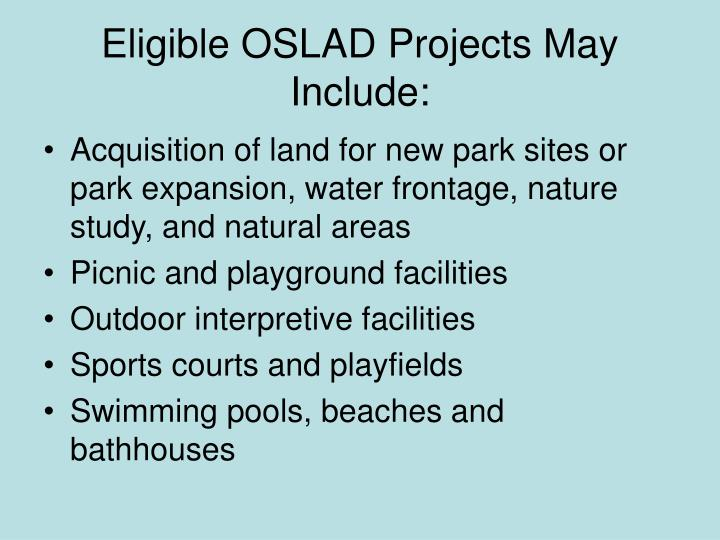 Eligible OSLAD Projects May Include: