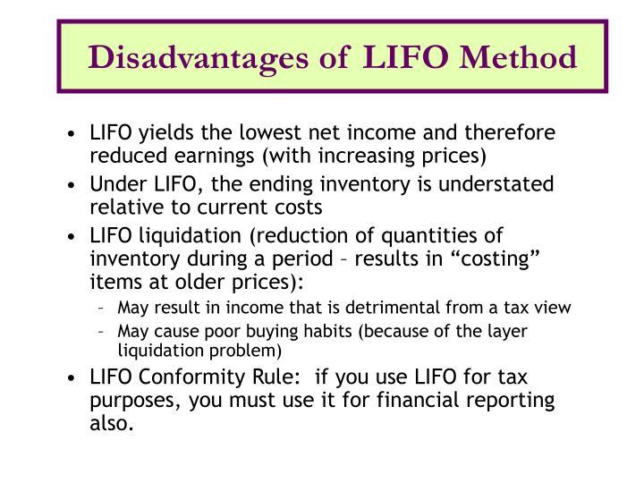 Disadvantages of LIFO Method