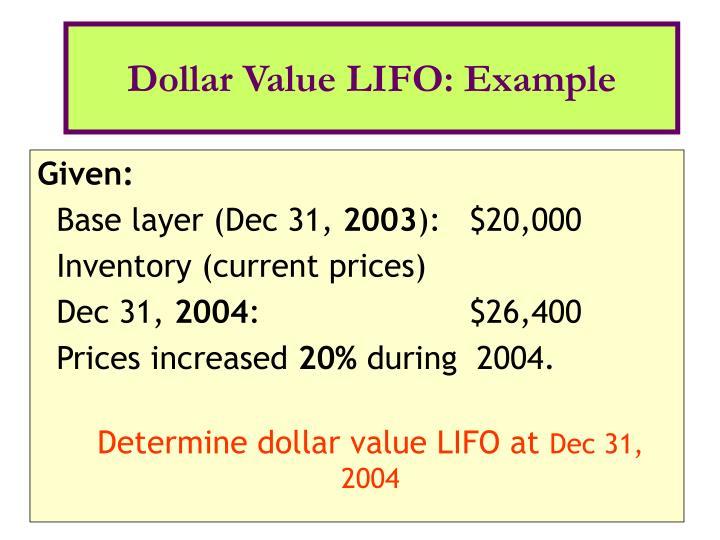 Dollar Value LIFO: Example