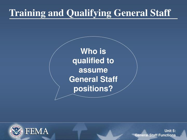 Training and Qualifying General Staff