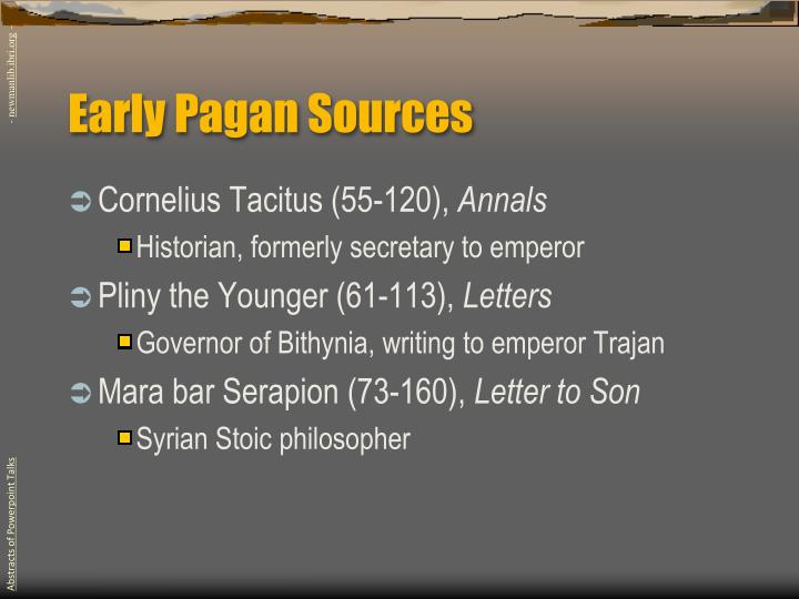 Early Pagan Sources