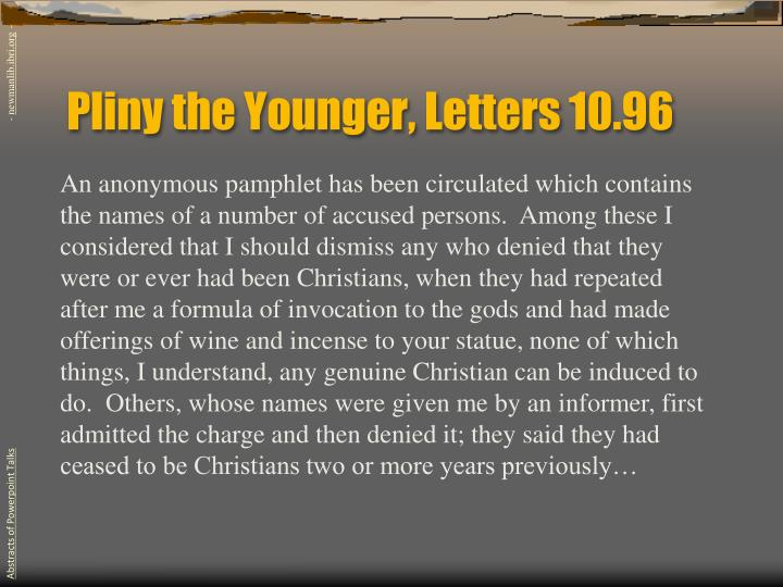Pliny the Younger, Letters 10.96