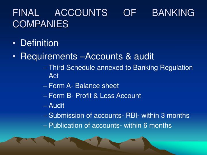 FINAL ACCOUNTS OF BANKING COMPANIES
