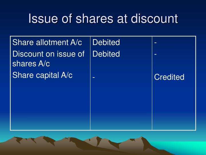 Issue of shares at discount