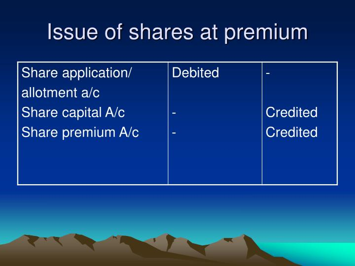 Issue of shares at premium
