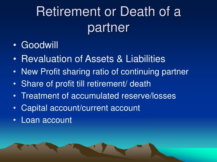Retirement or Death of a partner