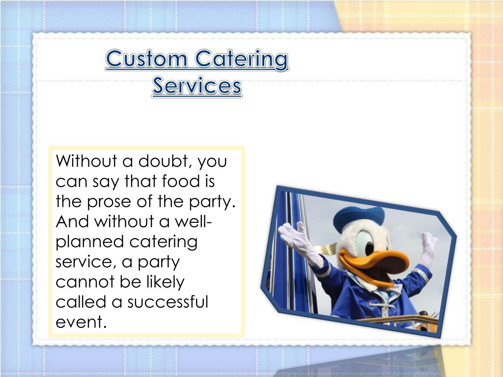 Custom Catering Services