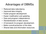 advantages of dbmss