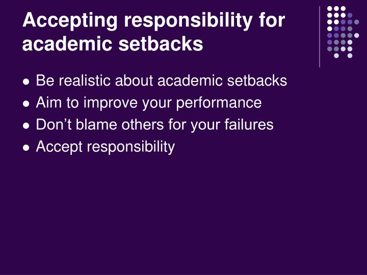 Accepting responsibility for academic setbacks