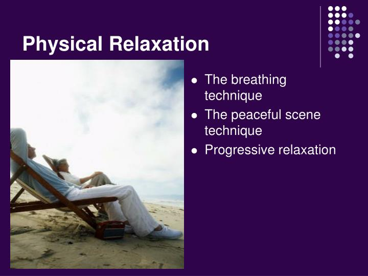 Physical Relaxation