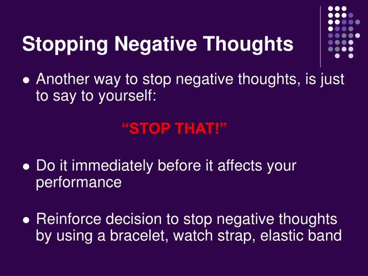 Stopping Negative Thoughts