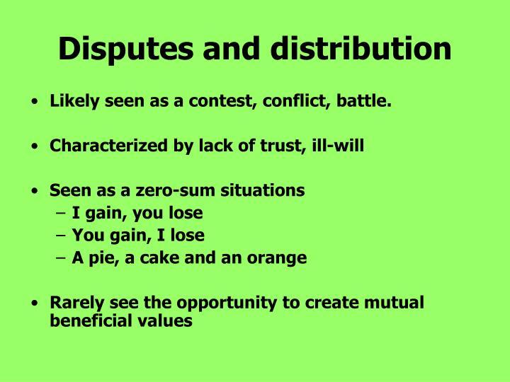 Disputes and distribution
