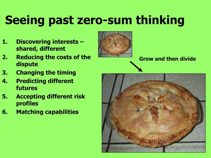 Seeing past zero-sum thinking