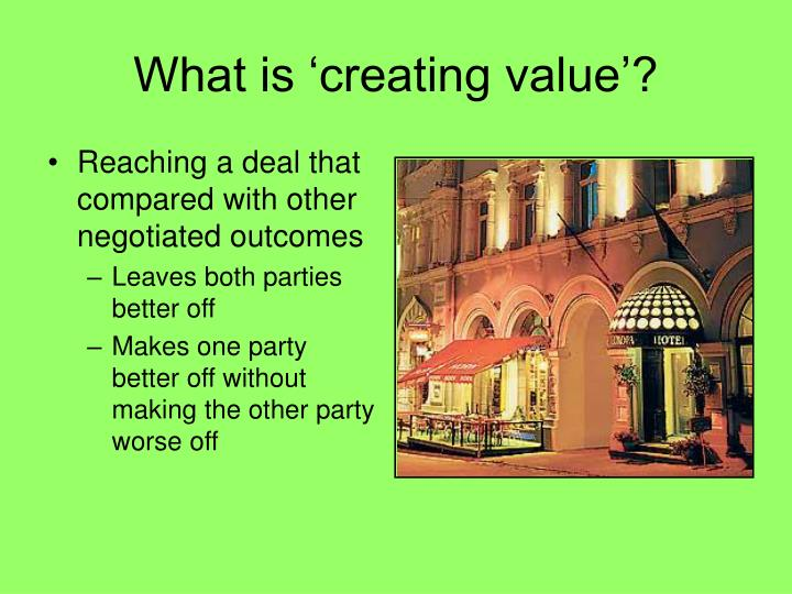 What is 'creating value'?