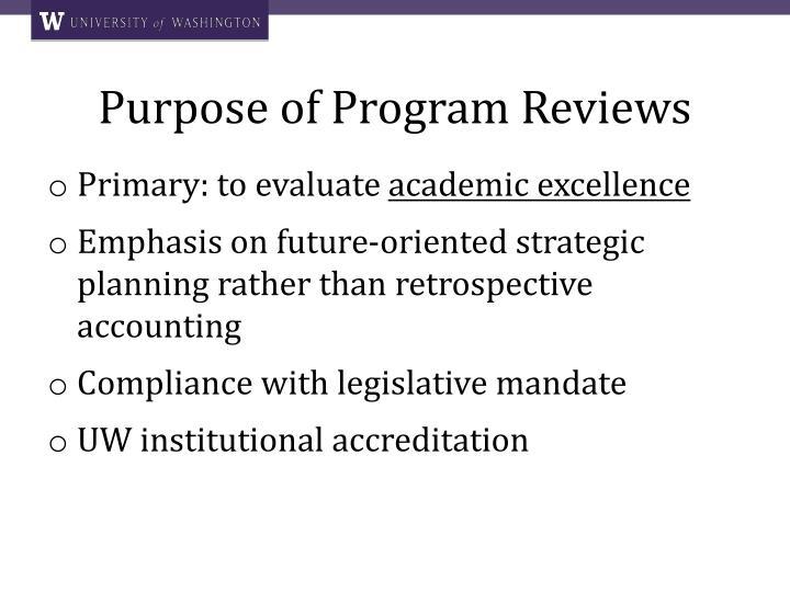 Purpose of Program Reviews