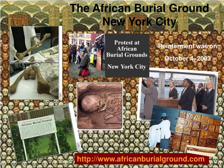 The African Burial Ground