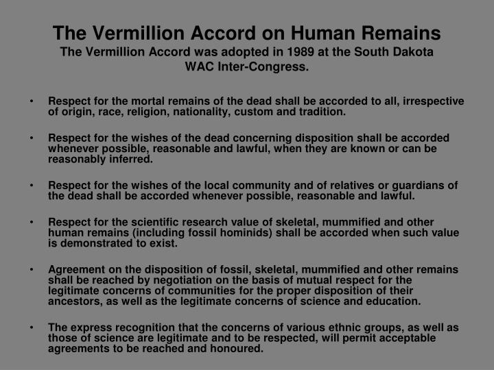 The Vermillion Accord on Human Remains
