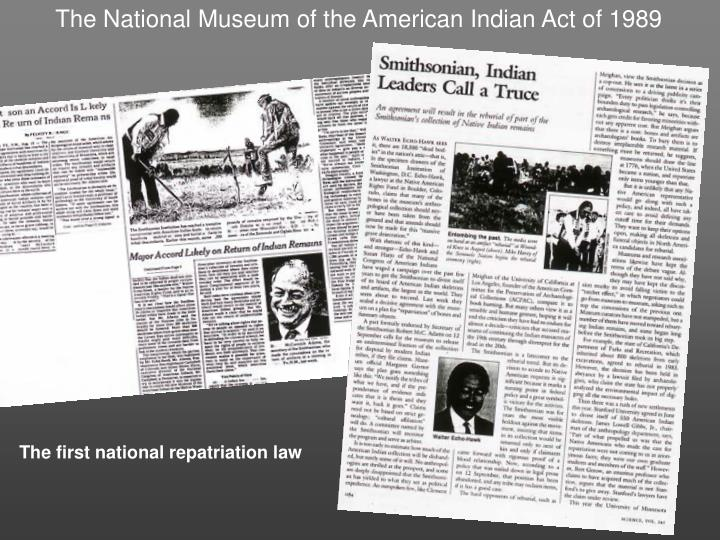 The National Museum of the American Indian Act of 1989