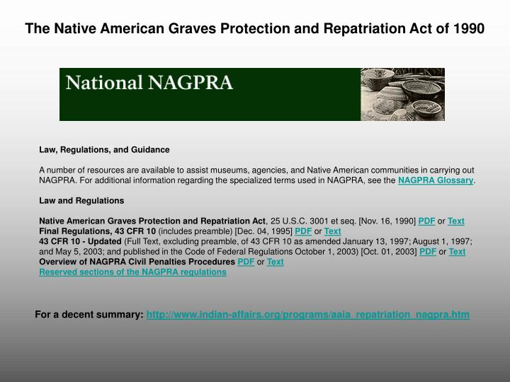 The Native American Graves Protection and Repatriation Act of 1990