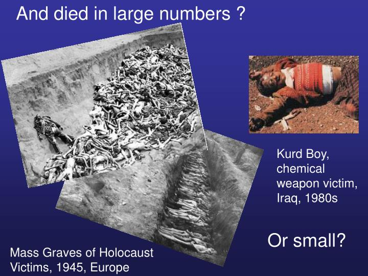 And died in large numbers ?