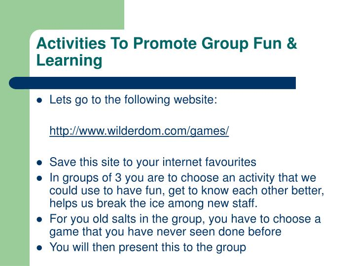 Activities To Promote Group Fun & Learning